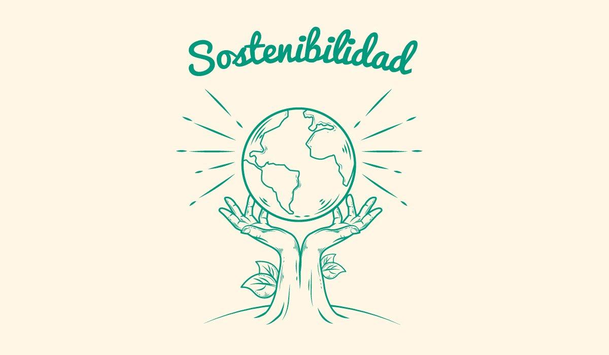 manos sujetando un planeta y texto con sostenibibilidad